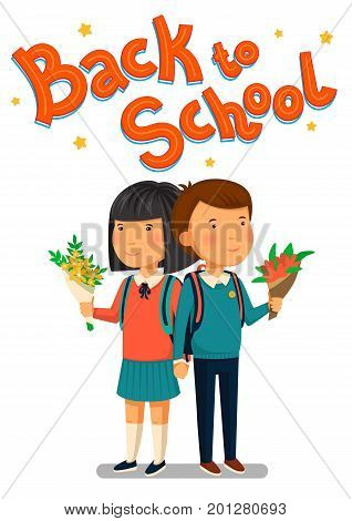 Vector Schoolboy and schoolgirl with Back to school text. Happy Boy and girl with flowers holding hands. Couple with backpacks holding bouquets of flowers for their teacher. Elementary school students. Flat cartoon illustration.