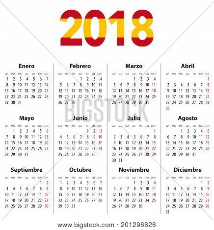Spanish Calendar for 2018 and flag colors on 2018 digits. Mondays first. Calendar grid for print web design presentation business or office uses. Vector illustration