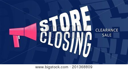 Store closing vector illustration background with speaking-trumpet. Horizontal banner flyer for store shutting down clearance sale