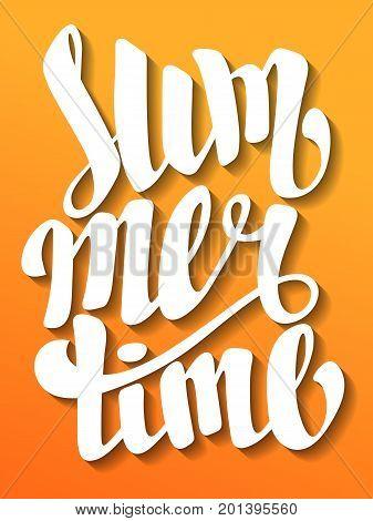 Summertime lettering. Handmade calligraphy vector illustration. Hand written