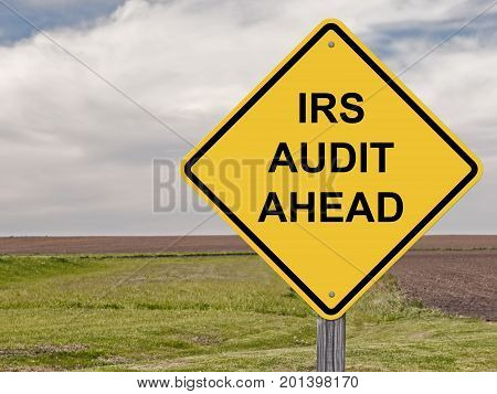 Caution Sign - IRS Audit Ahead Warning