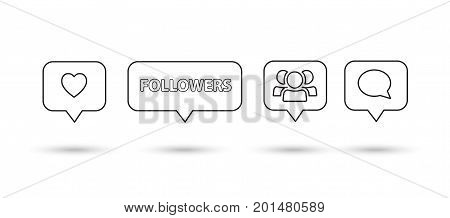 Like, follower, heart, comment icons, speech bubbles, followers, heart black line icon, isolated on white background with shadow. Logo talk bubble liner icon vector illustration. Media element design