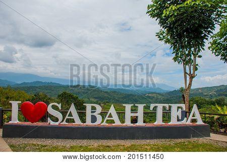Huge White Lettering I Love Sabah Tea. Borneo, Malaysia