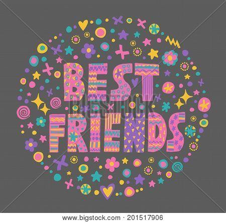 Word Art Best Friends With Bright Cartoon Decorative ElementsIsolated On Dark BackgroundKids