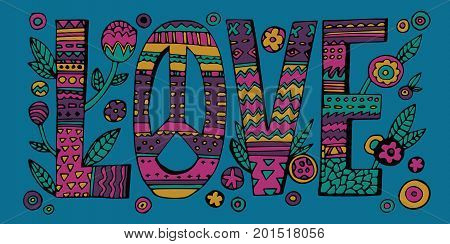 Psychedelic hippie Love lettering with colorful flowers.Quote design isolated on blue background.Vector