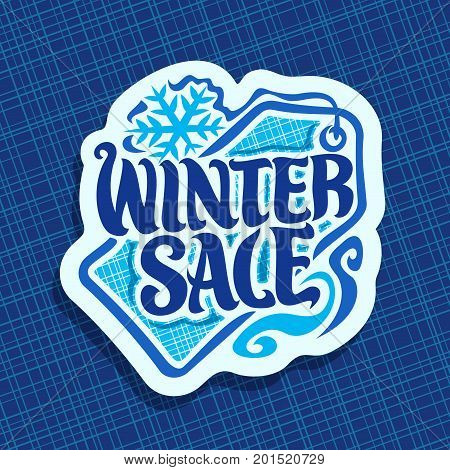 Vector poster for Winter sale: discount christmas sign with snowflake, empty price tag, decorative handwritten font for promo text winter sale, hand lettering type for seasonal winter promotion label.