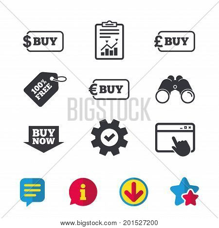 Buy now arrow icon. Online shopping signs. Dollar, euro and pound money currency symbols. Browser window, Report and Service signs. Binoculars, Information and Download icons. Stars and Chat. Vector