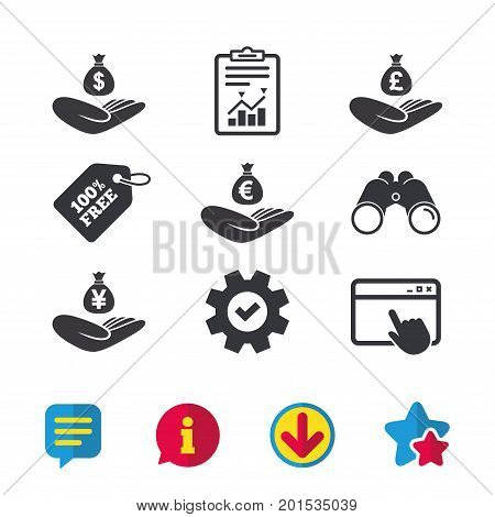 Helping hands icons. Money insurance symbols. Hand holds cash bag in Dollars, Euro, Pounds and Yen signs. Browser window, Report and Service signs. Binoculars, Information and Download icons. Vector