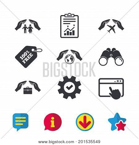 Hands insurance icons. Human life insurance symbols. Travel flight baggage symbol. World globe sign. Browser window, Report and Service signs. Binoculars, Information and Download icons. Vector