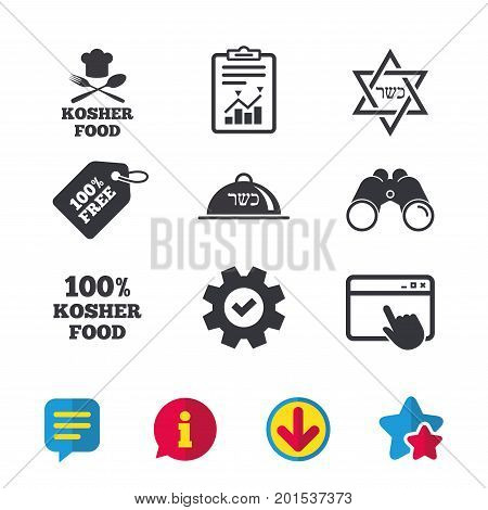 Kosher food product icons. Chef hat with fork and spoon sign. Star of David. Natural food symbols. Browser window, Report and Service signs. Binoculars, Information and Download icons. Stars and Chat