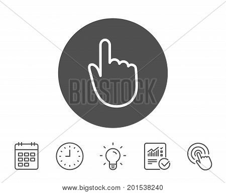 Hand Click line icon. Finger touch sign. Cursor pointer symbol. Report, Clock and Calendar line signs. Light bulb and Click icons. Editable stroke. Vector