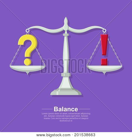 Question mark and exclamatory on a bowl of scales.Concept of balance of mind and emotions.Solution and restraint of acts.Vector illustration in flat style.