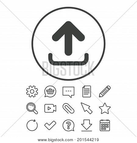 Upload sign icon. Load data symbol. Document, Chat and Paper clip line signs. Question, Pencil and Calendar line icons. Star, Download and Shopping cart. Vector