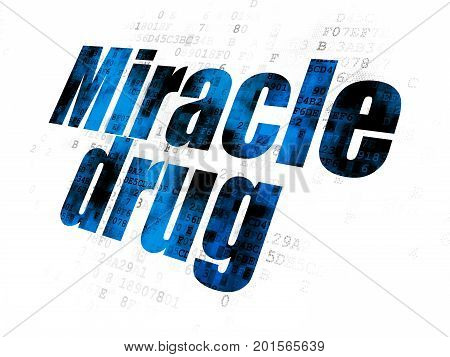 Healthcare concept: Pixelated blue text Miracle Drug on Digital background