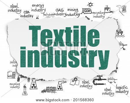 Industry concept: Painted green text Textile Industry on Torn Paper background with  Hand Drawn Industry Icons