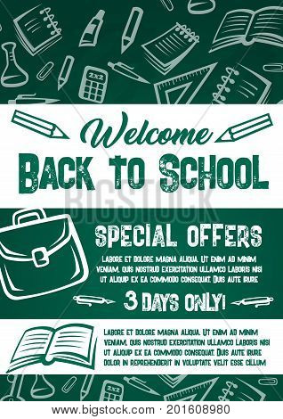 Welcome Back to School sale poster for special offer on supplies and stationery. Vector math book, school computer or pencil and ruler, astronomy globe and chemistry pattern on green school chalkboard