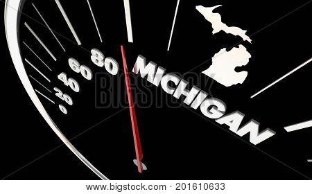 Michigan MI State Speedometer Destination Best Location 3d Illustration