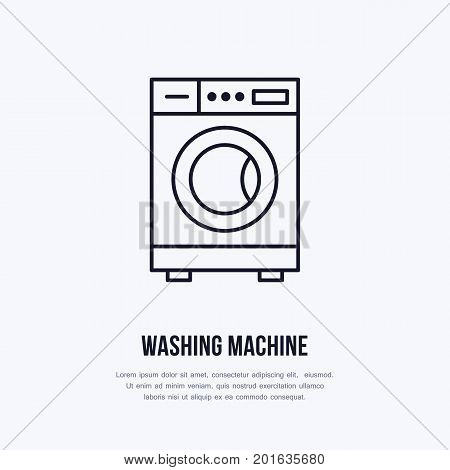 Washing machine icon, washer line logo. Flat sign for launderette service. Logotype for self-service laundry, clothing cleaning business or household appliances shop.