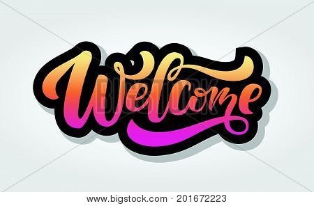 Hand Sketched Welcome Lettering Typography. Hand Sketched Welcome Lettering Sign.