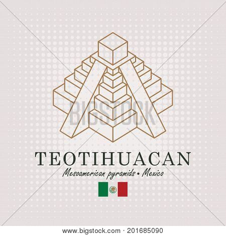 Vector schematic drawing of the mesoamerican pyramids in Mexico with the inscription and the mexican flag on abstract background