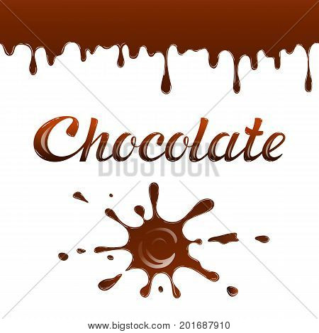 Chocolate cartoon drops and blots. Vector illustration with  lettering .