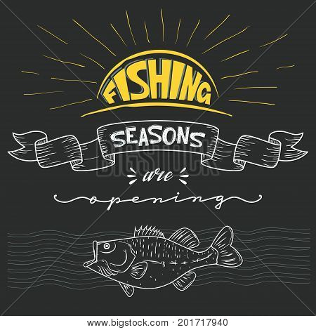 Inscription announcement about fishing. Season opening. Vector illustration. Lettering.