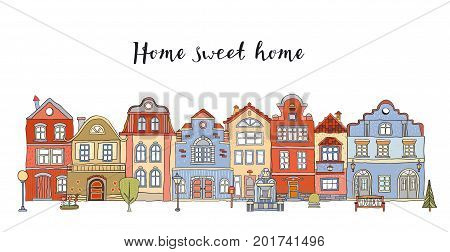Row of multicolored doodle small town houses with inscription Home sweet home . Vector