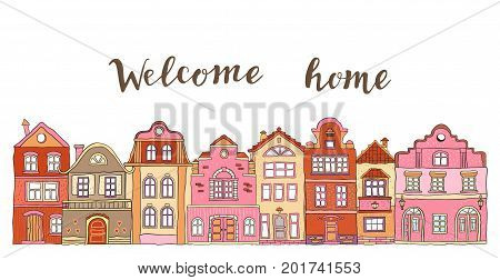 Row of pink doodle small town houses with inscription welcome home . Vector
