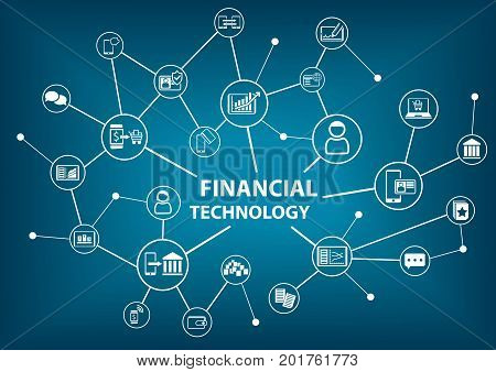 Financial Technology (Fin-Tech) concept as vector illustration background
