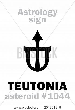 Astrology Alphabet: TEUTONIA, asteroid #1044. Hieroglyphics character sign (single symbol).