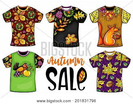 Set of vector colorful templates t-shirts for men and woman with autumn design. Fall leaves maple and chestnut birds animals. For print shops fashion seasonal sales shopping mall installations