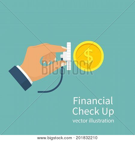 Financial Check Up. Stethoscope and money hold in hand. Listen financial control. Business metaphor. Vector illustration flat design. Isolated on background. Check analysis, audit, accounting.
