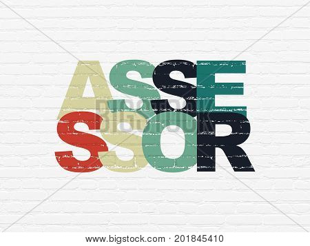 Insurance concept: Painted multicolor text Assessor on White Brick wall background