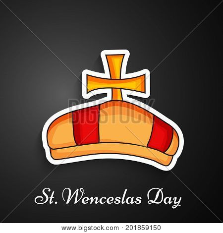 illustration of Crown with St. Wenceslas Day text on the occasion of St. Wenceslas Day. St. Wenceslas Day is Celebrated as national day in Czech Republic