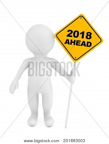 3d Person with 2018 Ahead Traffic Sign on a white background. 3d Rendering