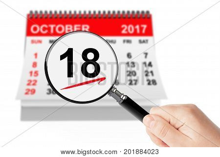 Alaska Day Concept. 18 october 2017 calendar with magnifier on a white background