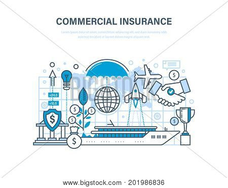 Commercial insurance. Insurance of business, ships, aircraft. Property insurance, financial security, commercial activity, investment and property. Illustration thin line design of vector doodles.