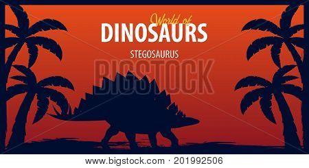 Poster World Of Dinosaurs. Prehistoric World. Stegosaurus. Jurassic Period.