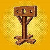Stocks medieval instrument of torture pop art style. Punishment pillar. Hand drawn comic book imitation vector illustration poster