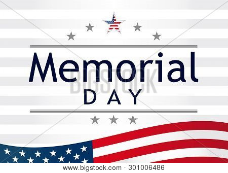 Memorial Day, Remember And Honor With Usa Flag, Vector Illustration. Happy Memorial Day Banner Templ