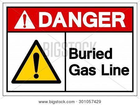 Danger Buried Gas Line Symbol Sign , Vector Illustration, Isolate On White Background Label. Eps10