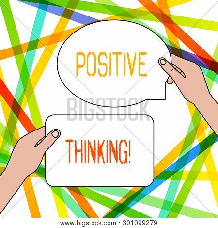 Writing Note Showing Positive Thinking. Business Photo Showcasing Mental Attitude In Wich You Expect