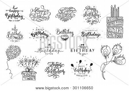Happy Birthday Party Lettering Design. Set Of Calligraphy Quote Isolated On White Background. Hand D
