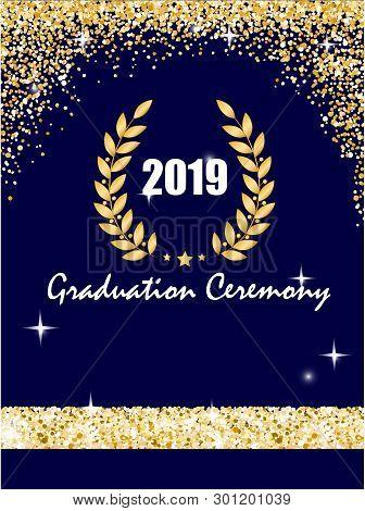 Graduation Ceremony Banner With Golden Laurel Wreath, Glitter Dots On A Dark Blue Background. Certif