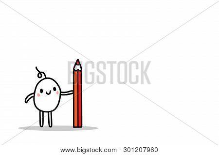 Cute Cartoon Ment Holding Big Red Pencil Hand Drawn Illustration