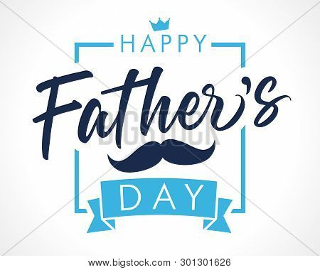 Happy Fathers Day Lettering Banner. Fathers Day Vector Elegant Calligraphy Background. Dad My King I