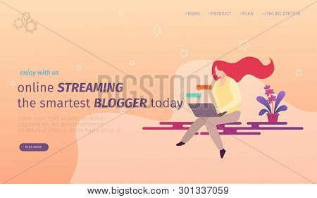 Online Streaming The Smartest Blogging Today Horizontal Banner. Girl Blogger Creating Content And Po