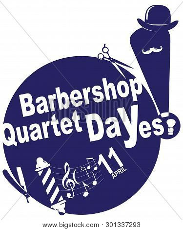 Shortcut To Celebrate Barbershop Quartet Day. Vector