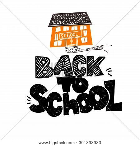Back To School Sketch Styled Doodle Text Hand Drawing With Schooll Building. Vector Illustration Ban