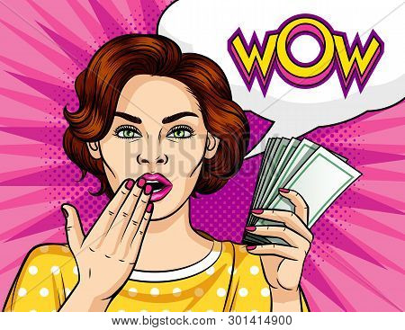 Color Vector In Comic Style Pop Art Illustration Of A Girl With A Wad Of Money In Her Hand. Beautifu